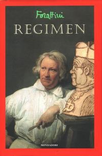 Cover Thumbnail for Regimen (Arnoldo Mondadori Editore, 2006 series)