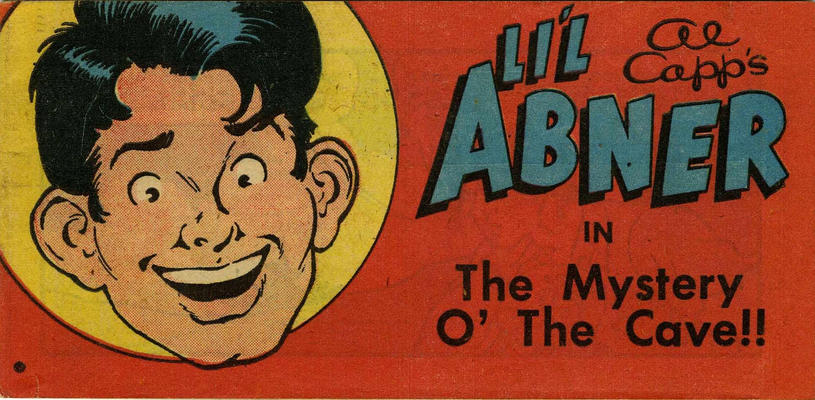 Cover for Al Capp's Li'l Abner in The Mystery o' the Cave!! (Toby, 1950 series) #[nn]