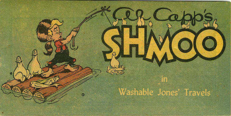 Cover for Al Capp's Shmoo in Washable Jones' Travels (Toby, 1950 series) #[nn]