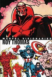 Cover Thumbnail for Marvel Visionaries: Roy Thomas (Marvel, 2006 series)