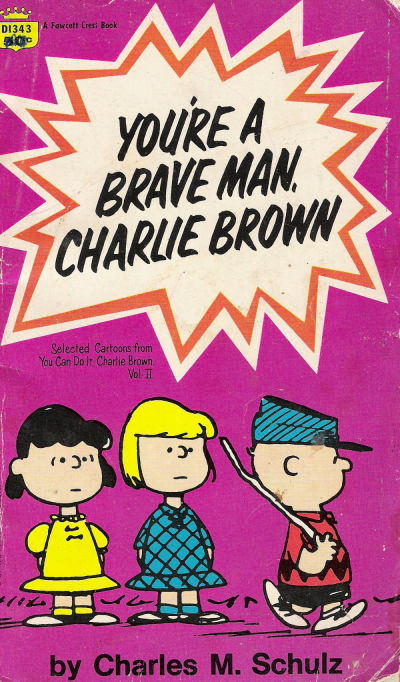 Cover for You're a Brave Man, Charlie Brown (Crest Books, 1968 ? series) #D1343