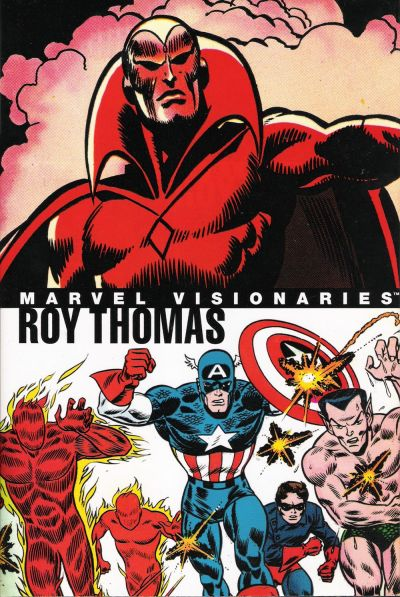 Cover for Marvel Visionaries: Roy Thomas (Marvel, 2006 series)