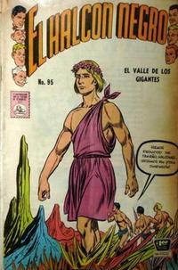 Cover Thumbnail for El Halcon Negro (Editora de Periódicos La Prensa S.C.L., 1951 series) #95