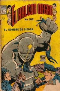 Cover Thumbnail for El Halcon Negro (Editora de Periódicos La Prensa S.C.L., 1951 series) #162