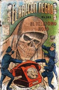 Cover Thumbnail for El Halcon Negro (Editora de Periódicos La Prensa S.C.L., 1951 series) #163