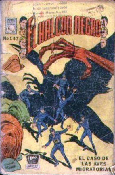 Cover for El Halcon Negro (Editora de Periódicos La Prensa S.C.L., 1951 series) #147