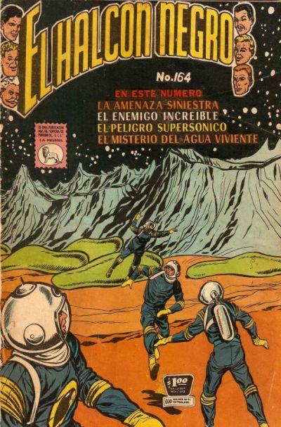 Cover for El Halcon Negro (Editora de Periódicos La Prensa S.C.L., 1951 series) #164