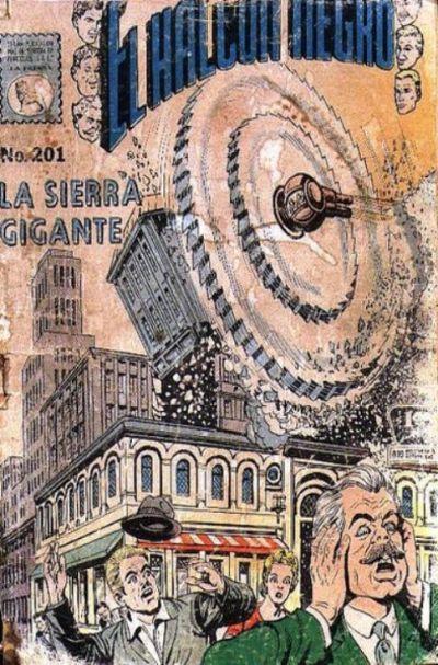 Cover for El Halcon Negro (Editora de Periódicos La Prensa S.C.L., 1951 series) #201
