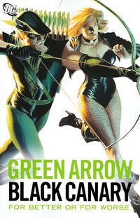 Cover Thumbnail for Green Arrow / Black Canary: For Better or for Worse (DC, 2007 series)