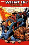 Cover for What If? Classic (Marvel, 2004 series) #1