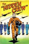 """Cover for The United States Air Force Presents: The """"Hidden Crew"""" (American Comics Group, 1964 series)"""