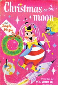 Cover Thumbnail for Christmas on the Moon (W. T. Grant, 1958 series)