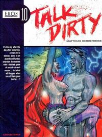 Cover for Eros Graphic Albums (Fantagraphics, 1991 series) #10 - Talk Dirty