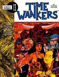 Cover Thumbnail for Eros Graphic Albums (Fantagraphics, 1991 series) #13 - Time Wankers