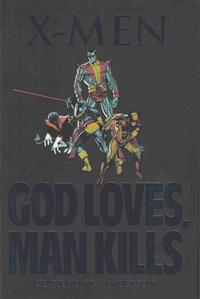 Cover Thumbnail for X-Men: God Loves, Man Kills (Marvel, 2007 series)  [premiere edition]