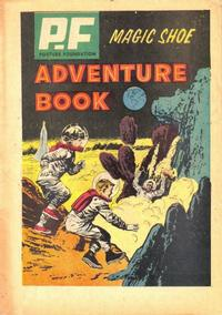 Cover Thumbnail for PF (Posture Foundation) Magic Shoe Adventure Book (Western, 1962 series) #[nn]