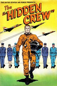 """Cover Thumbnail for The United States Air Force Presents: The """"Hidden Crew"""" (American Comics Group, 1964 series)"""