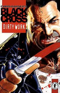 Cover Thumbnail for Black Cross: Dirty Work (Dark Horse, 1997 series)