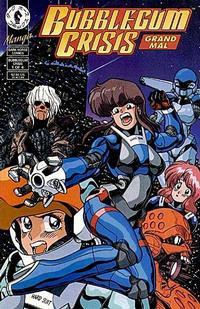Cover Thumbnail for Bubblegum Crisis: Grand Mal (Dark Horse, 1994 series) #1
