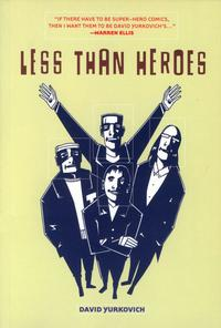Cover Thumbnail for Less Than Heroes (Top Shelf, 2004 series)