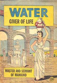 Cover Thumbnail for Water: Giver of Life (Meyers Water Systems, 1950 ? series)