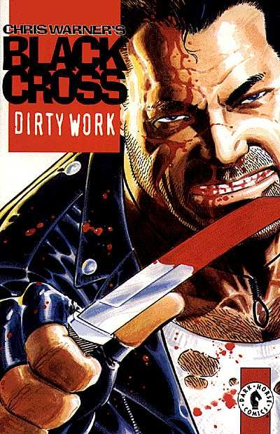 Cover for Black Cross: Dirty Work (Dark Horse, 1997 series)