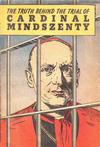 Cover for The Truth Behind the Trial of Cardinal Mindszenty (Catechetical Guild Educational Society, 1949 series)