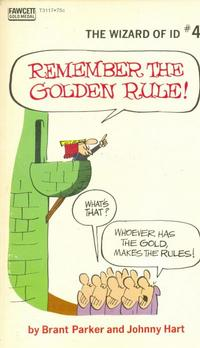 Cover Thumbnail for Remember the Golden Rule [The Wizard of Id] (Gold Medal Books, 1971 series) #4 (T3117)