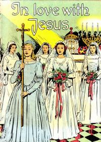 Cover Thumbnail for In Love with Jesus (Catechetical Guild Educational Society, 1952 series)