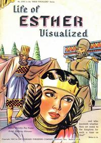 Cover Thumbnail for The Life of Esther Visualized (Standard Publishing Company, 1947 series)