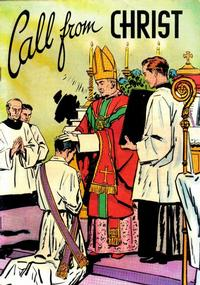 Cover Thumbnail for Call from Christ (Catechetical Guild Educational Society, 1952 series)