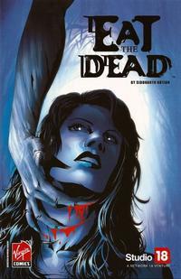 Cover Thumbnail for Eat the Dead (Virgin, 2007 series)