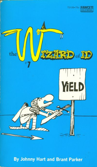 Cover for The Wizard of Id / Yield (Gold Medal Books, 1974 series) #7 (T3126)