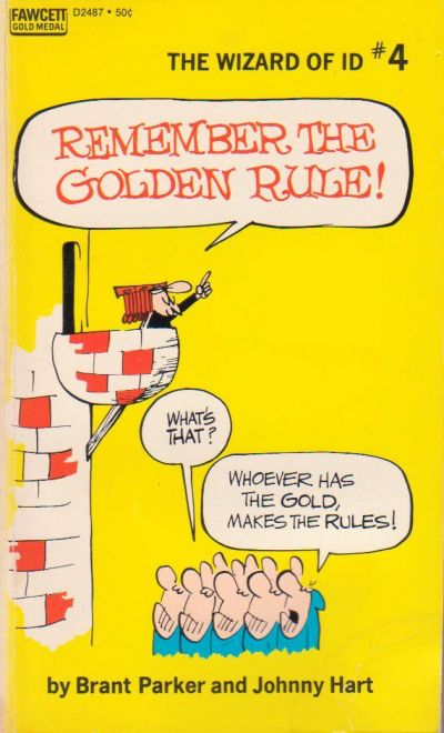 Cover for Remember the Golden Rule [The Wizard of Id] (Gold Medal Books, 1971 series) #4 (D2487)