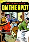 Cover for On the Spot (Fawcett, 1948 series) #1