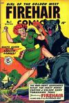 Cover for Firehair Comics (Fiction House, 1948 series) #1