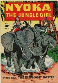 Cover Thumbnail for Nyoka the Jungle Girl (Fawcett, 1945 series) #19