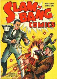 Cover Thumbnail for Slam-Bang Comics (Fawcett, 1940 series) #1