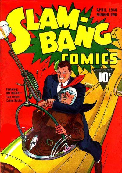 Cover for Slam-Bang Comics (Fawcett, 1940 series) #2