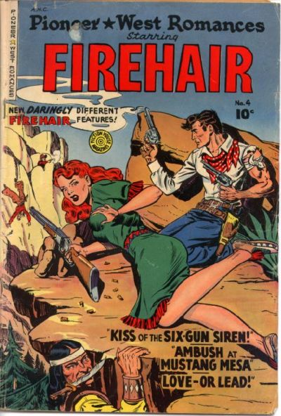 Cover for Pioneer West Romances (Fiction House, 1950 series) #4