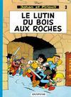 Cover for Johan et Pirlouit (Dupuis, 1954 series) #3 - Le lutin du bois aux roches
