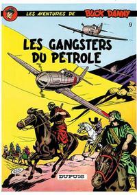 Cover Thumbnail for Buck Danny (Dupuis, 1948 series) #9 - Les gangsters du pétrole