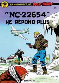 Cover Thumbnail for Buck Danny (Dupuis, 1948 series) #15 - NC 22654 ne répond plus