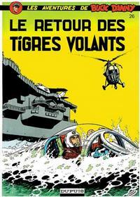 Cover Thumbnail for Buck Danny (Dupuis, 1948 series) #26 - Le Retour des Tigres Volants
