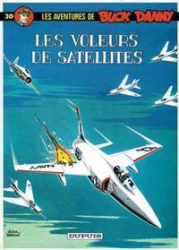 Cover Thumbnail for Buck Danny (Dupuis, 1948 series) #30 - Les voleurs de satellites