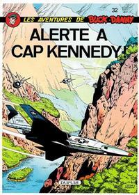 Cover Thumbnail for Buck Danny (Dupuis, 1948 series) #32 - Alerte a Cap Kennedy