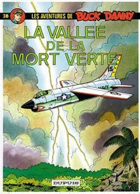 Cover Thumbnail for Buck Danny (Dupuis, 1948 series) #38 - La Vallée de la mort verte