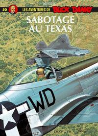Cover Thumbnail for Buck Danny (Dupuis, 1948 series) #50 - Sabotage au Texas