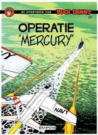 "Cover Thumbnail for Buck Danny (Dupuis, 1949 series) #29 - Operatie ""Mercury"" [Herdruk 1977]"