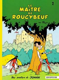 Cover Thumbnail for Johan et Pirlouit (Dupuis, 1954 series) #2 - Le maître de Roucybeuf